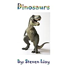 Dinosaurs (A kids' first science book): Learn about dinosaurs and how to draw one (A Kids Discovery Book Series)