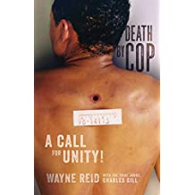 Death By Cop: A Call for Unity!