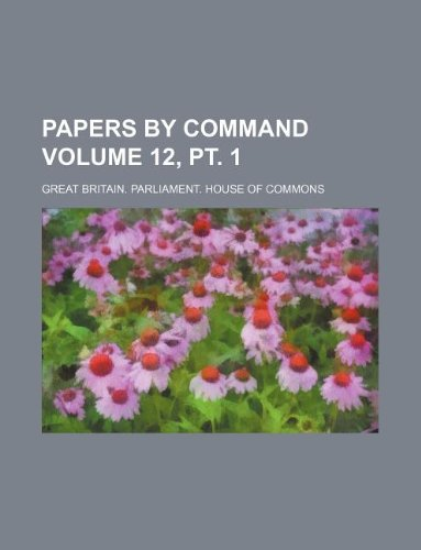 Download Papers by command Volume 12, pt. 1 PDF