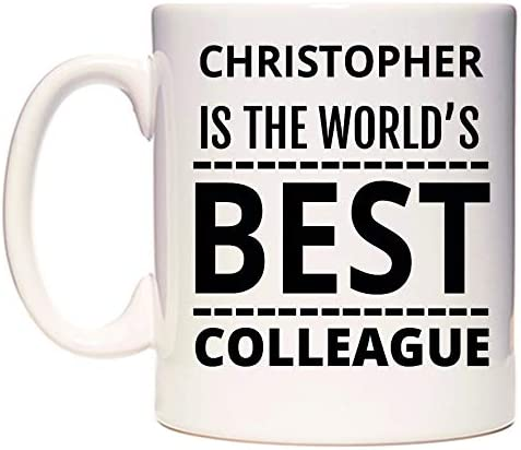 Christopher is The Worlds BEST Colleague Taza por WeDoMugs ...