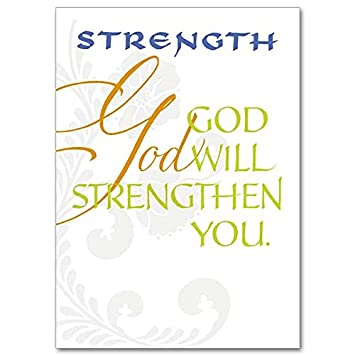 God will strengthen you words of support and encouragement deluxe god will strengthen you words of support and encouragement deluxe religious greeting card m4hsunfo