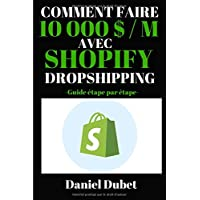 Comment faire 10 000 $ / M avec Shopify dropshipping: Guide étape par étape