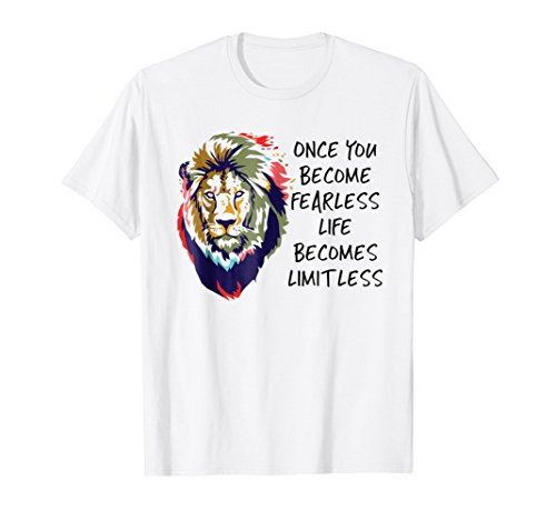 Once You Become Fearless You Become Limitless T-Shirt ()