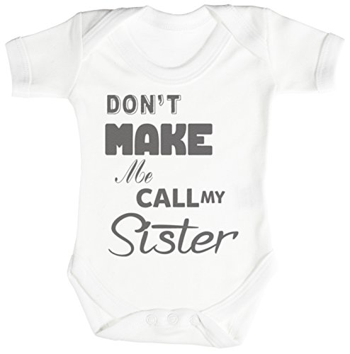 Buddha Infant Bodysuit (Don't Make Me Call My Sister Baby Bodysuit / Babygrow 6-12M White)