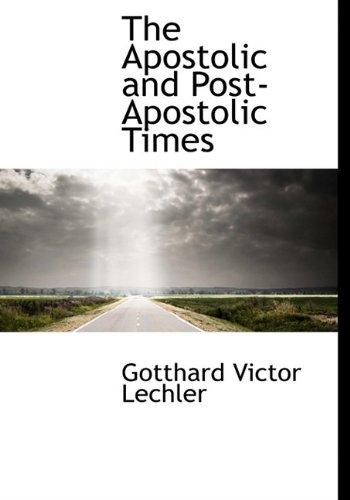 The Apostolic and Post-Apostolic Times pdf