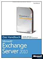 Microsoft Exchange Server 2010 – Das Handbuch Front Cover
