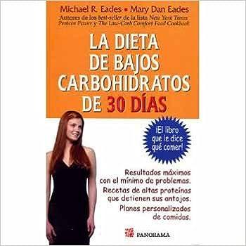 Descargas gratuitas de libros electrónicos Dieta de Bajos Carbohidratos de 30 Dias: El Libro Que Le Dice Que Comer en español FB2 9683813305