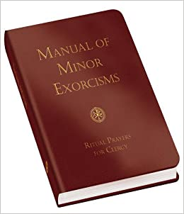 Manual of Minor Exorcisms: For The Use Of Priests