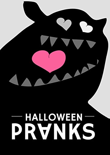 Halloween Pranks: Seven pranks for the week leading up to Halloween