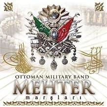 Mehter Marslari / Ottoman Military Band
