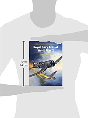 Royal Navy Aces of World War 2 (Aircraft of the Aces)