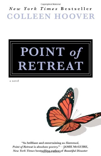 Point of Retreat: A Novel (Slammed)