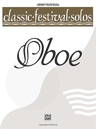 Classic Festival Solos (Oboe), Vol 1: Solo Book