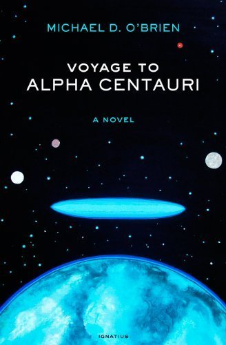 Voyage to Alpha Centauri by Michael D. O'Brien (2013-12-01)