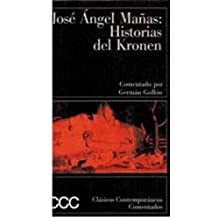 Jose Angel Manas: Historias del Kronen (Spanish Edition)