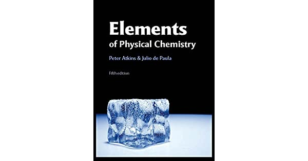 Elements of physical chemistry, 5th Edition