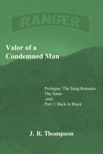 Download Valor of a Condemned Man : Prologue:The Song Remains the Same -and- Part 1: Back in Black pdf