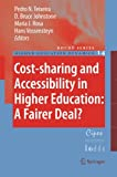 Cost-sharing and Accessibility in Higher Education: A Fairer Deal? (Higher Education Dynamics)