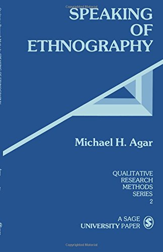 Speaking of Ethnography (Qualitative Research Methods)