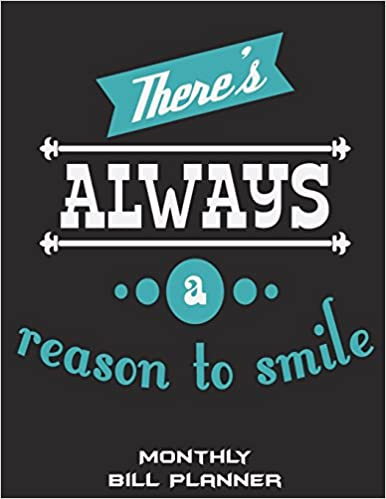 There\'s Always A Reason To Smile: Monthly Bill Planner ...