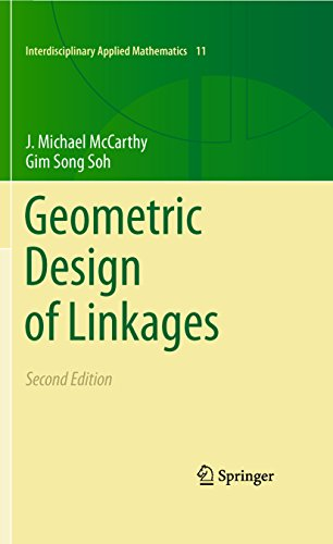 Geometric Design of Linkages (Interdisciplinary Applied Mathematics Book 11)