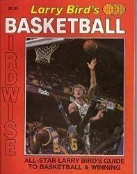 Larry Bird's Basketball Birdwise