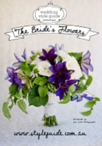 - Wedding Style Guide Magazine (The Bride's Flowers)