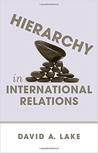 Hierarchy in International Relations (Cornell Studies in Political