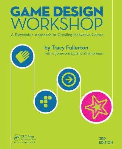 Download Game Design Workshop: A Playcentric Approach to Creating Innovative Games, Third Edition Pdf