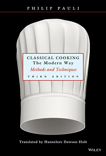 Sales Continental Tv - Classical Cooking The Modern Way: Methods and Techniques, Third Edition