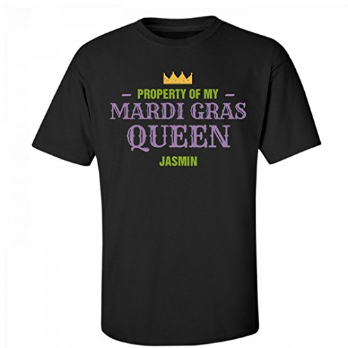FUNNYSHIRTS.ORG Property Of My Mardi Gras Queen Jasmin: Unisex Fruit of The Loom - Bon Jasmin Le