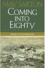 Coming into Eighty: Poems Paperback