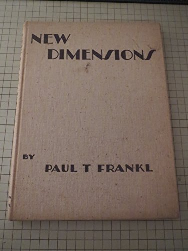 New Dimensions:The Decorative Arts Of Today In Words & Pictures - Frank Lloyd Wright (Forward)