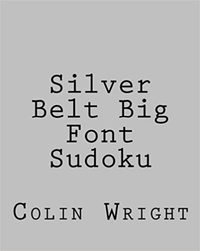 Silver Belt Big Font Sudoku: Fun, Large Grid Sudoku Puzzles