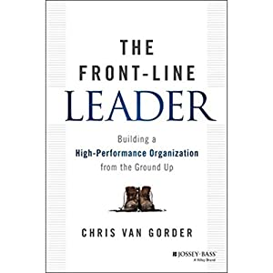 The Front-Line Leader Audiobook