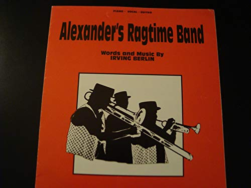 Alexander's Ragtime Band (Irving Berlin) - Piano/Vocal Sheet Music