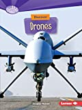 Discover Drones (Searchlight Books TM _ What's Cool about Science?)
