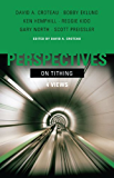 Perspectives on Tithing: Four Views