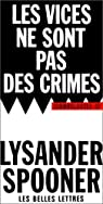 Les vices ne sont pas des crimes par Spooner