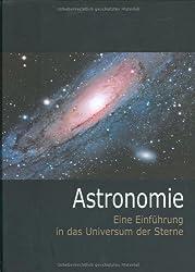 Astronomie: Eine Einführung in das Universum der Sterne