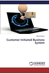 Customer Initiated Business System Paperback