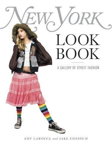 New York Look Book by Larocca Amy & Chessum Jake (2007-09-30)