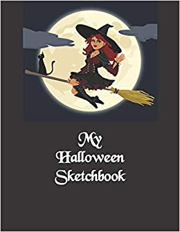 My Halloween Sketchbook: For Kids to use during the spooky season