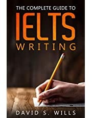 A Complete Guide to IELTS Writing
