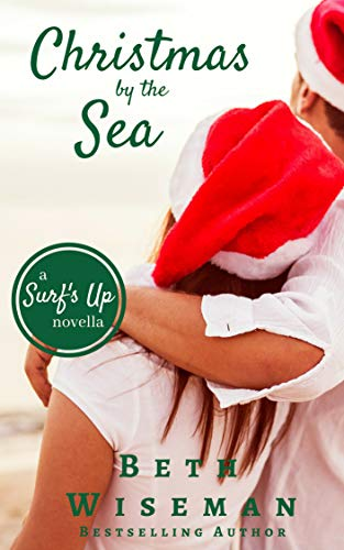 Christmas by the Sea: A Surfs Up Novella (Free Short Read and Sampler)