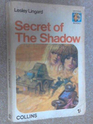 (Secret of the Shadow (Spitfire books))