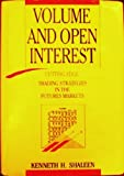 Volume and Open Interest, Kenneth H. Shaleen, 1557381143