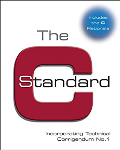 The C Standard: Incorporating Technical Corrigendum 1