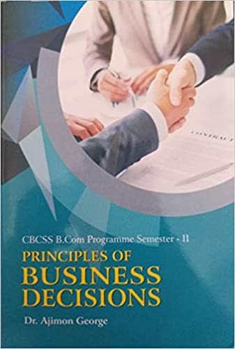 Buy Principles Of Business Decisions CBCSS BCom Semester II