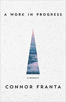 A Work In Progress: A Memoir Book Pdf